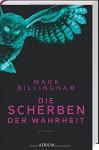 Die Scherben der Wahrheit - Mark Billingham, Isabella Bruckmaier