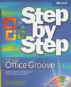 Microsoft® Office Groove® 2007 Step by Step - Rick Jewell, John Pierce, Barry Preppernau