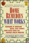 Home Remedies: What Works - Gale Maleskey, Brian Kaufman