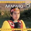 Arapaho (Native Americans) - Barbara A. Gray-Kanatiiosh