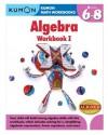 Kumon Algebra Workbook I (Kumon Math Workbooks) - Jason Wang, Kumon Publishing