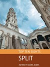 Top Ten Sights: Split - Mark Jones