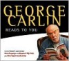 George Carlin Reads to You - George Carlin