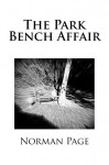The Park Bench Affair - Norman Page