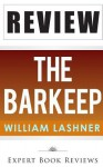 The Barkeep: By William Lashner -- Review - Expert Book Reviews