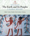 The Earth and Its People: A Global History, Volume A: To 1200 - Richard W. Bulliet, Pamela Kyle Crossley, Steven Hirsch
