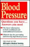 Blood Pressure: Questions You Have, Answers You Need - People's Medical Society