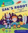 Zak's Robot. Written by Kate Ruttle - Kate Ruttle