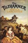 The Tilthammer - Sheila Lancaster