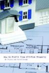 How to Profit from Off-Plan Property - Alyssa Savage, David Savage