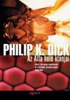 Az Alfa hold klánjai - Philip K. Dick, Pék Zoltán