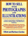 How to Sell Your Photographs and Illustrations - Elliott Gordon, Barbara Gordon