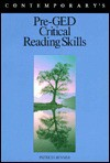 Pre-GED Critical Reading Skills - Patricia Ann Benner
