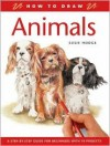 How to Draw Animals: A Step-By-Step Guide for Beginners with 10 Projects - Susie Hodge