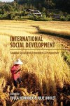 International Social Development Canadian Social Work Experiences and Perspectives - Tuula Heinonen, Julie Drolet
