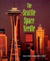 The Seattle Space Needle (Building America) - Craig A. Doherty, Katherine M. Doherty