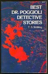 Best Dr. Poggioli Detective Stories - Thomas S. Stribling