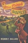 Miss Dimple Suspects: A Mystery (Miss Dimple Mysteries) - Mignon F. Ballard