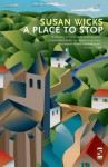 A Place To Stop - Susan Wicks