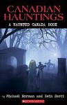 Canadian Hauntings: A Haunted Canada Book - Michael Norman