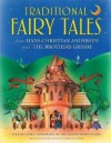 Traditional Fairy Tales: from Hans Christian Andersen and the Brothers Grimm - Nicola Baxter, Cathie Shuttleworth