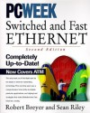 Switched and Fast Ethernet - Robert Breyer, Sean Riley