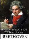 Ludwig Van Beethoven - Symphonies Nos. 1 to 9 in Full Score - Ludwig van Beethoven