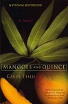 Mangoes and Quince - Carol Field