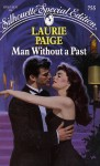 A Man Without a Past (Silhouette Special Edition, No. 755) - Laurie Paige