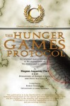 The Hunger Games Protocol: Unauthorized from the Capitol - Robert Greenberg