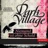 Niemand ist ohne Schuld (Dark Village 3) - Kjetil Johnsen, Jade Nordlicht, SAGA Egmont