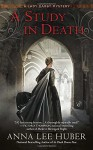 A Study in Death (A Lady Darby Mystery) - Anna Lee Huber