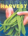 Garden Harvest - Steve Bradley