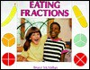 Eating Fractions - Bruce McMillan