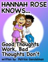 Good Thoughts Work Bad Thoughts Don't - Patrice Gendelman
