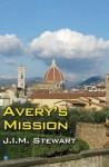 Avery's Mission - J.I.M. Stewart