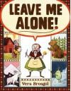Leave Me Alone - Vera Brosgol, Vera Brosgol