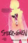 Spider-Gwen Vol. 3: Long Distance - Jason Latour, Robbi Rodriguez