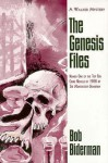The Genesis Files - Bob Biderman, Janet Hutchings