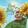 Chug the Bug: Chug Makes New Friends - Brent Angie, Robert B. Hill, Erin Koehler