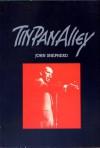 Tin Pan Alley - John Shepherd