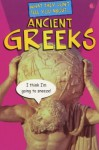 What They Don't Tell You About Ancient Greeks - Bob Fowke, Andrew Mee