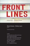 Front Lines: Political Plays by American Women - Alexis Greene, Shirley Lauro
