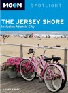 Moon Spotlight The Jersey Shore: Including Atlantic City - Laura Kiniry
