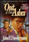 Out of These Ashes - John H. Timmerman