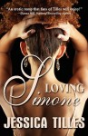 Loving Simone - Jessica Tilles