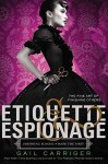 [(Etiquette & Espionage)] [By (author) Gail Carriger] published on (October, 2013) - Gail Carriger