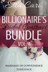 Billionaire's Bridal Contract Bundle, Vol. 4 - Ella Cari