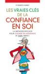 Les vraies clés de la confiance en soi (Comment) (French Edition) - Kenneth Hambly