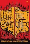 The Gates (Gerbang Neraka) - John Connolly, Barokah Ruziati, eMTe
